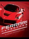 Ferrari Hypercars: The Inside Story of Maranello's Fastest, Rarest Road Cars