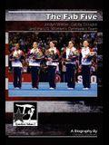 The Fab Five: Jordyn Wieber, Gabby Douglas, and the U.S. Women's Gymnastics Team: GymnStars Volume 3