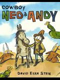 Cowboy Ned & Andy: A Paul Wiseman Book