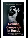 German Campaign in Russia: Planning and Operations (1940-1942): WW2: Strategic & Operational Planning: Directive Barbarossa, The Initial Operatio