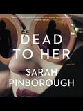 Dead to Her Lib/E