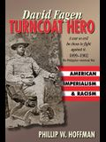 David Fagen: Turncoat Hero