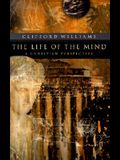 The Life of the Mind: A Christian Perspective
