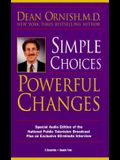 Simple Choices Powerful Changes