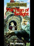 Titan of Twilight: Forgotten Realms Twilight Giants, Book Three