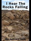 I Hear the Rocks Falling