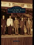 Tulsa's KAKC Radio: The Big 97