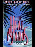 The Heat Islands: A Doc Ford Novel (Doc Ford Novels)