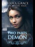 Two Parts Demon