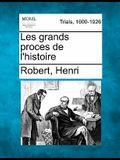Les Grands Proces de L'Histoire