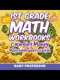 1st Grade Math Textbook: Counting Money Math Worksheets Edition