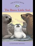 The Jungle Book #6: The Brave Little Seal (Easy Reader Classics)