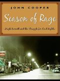 Season of Rage: Hugh Burnett and the Struggle for Civil Rights