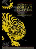 Sources of Korean Tradition: From the Sixteenth to the Twentieth Centuries