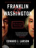 Franklin & Washington: The Founding Partnership