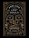 Prelude for Lost Souls