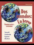Dos mundos en breve Student Edition