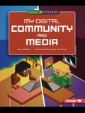 My Digital Community and Media