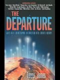 The Departure: God's Next Catastrophic Intervention Into Earth's History
