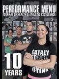 The Performance Menu 10 Year