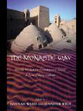 The Monastic Way: Ancient Wisdom for Contemporary Living