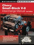 Chevy Small-Block V-8 Interchange Manual: 2nd Edition