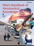 Pilot's Handbook of Aeronautical Knowledge: FAA-H-8083-25, December 2003