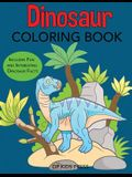 Dinosaur Coloring Book: Includes Fun and Interesting Dinosaur Facts