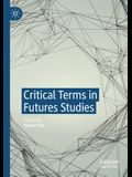 Critical Terms in Futures Studies