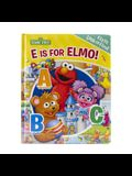 Sesame Street: E Is for Elmo!