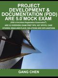 Project Development & Documentation (Pdd) Are 5.0 Mock Exam (Architect Registration Exam): Are 5.0 Overview, Exam Prep Tips, Hot Spots, Case Studies,