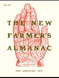 The New Farmer's Almanac, Volume IV: The Greater We