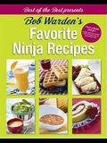 Bob Warden's Favorite Ninja Recipes