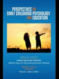 Perspectives on Early Childhood Psychology and Education: Autism Spectrum Disorder