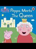 Peppa Meets the Queen. (Peppa Pig)