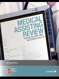 Medical Assisting Review: Passing the CMA, RMA, and CCMA Exams [With Access Code]