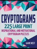 Cryptograms: 225 Large Print Inspirational and Motivational Cryptogram Puzzles