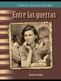 Entre Las Guerras (Between the Wars) (Spanish Version)