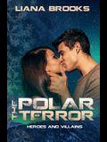 The Polar Terror