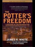 The Potter's Freedom: A Defense of the Reformation and the Rebuttal of Norman Geisler's Chosen But Free