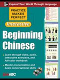 Practice Makes Perfect: Beginning Chinese S, Interactive Edition [With 2 CDROMs]