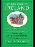 At the Edge of Ireland: Seasons on the Beara Peninsula