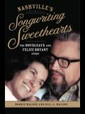 Nashville's Songwriting Sweethearts, 6: The Boudleaux and Felice Bryant Story