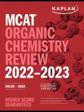 MCAT Organic Chemistry Review 2022-2023: Online + Book