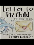 Letter to My Child-The Story of You