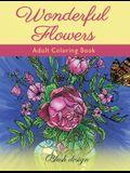 Wonderful Flowers: Adult Coloring Book