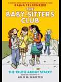 The Truth about Stacey (Baby-Sitters Club Graphic Novel #2): Graphix Book (Revised Edition), 2: Full-Color Edition