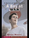 A Boy at War: A Novel of Pearl Harbor: A Novel of Pearl Harbor
