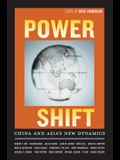 Power Shift: China and Asia's New Dynamics