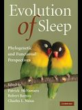 Evolution of Sleep: Phylogenetic and Functional Perspectives